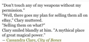 Of Bones Funny, Mortal Instruments Quotes, City Of Bones, Book Quotes ...
