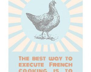 Poster Design Chef Quote Poster Bar Art Kitchen Art Julia Child ...