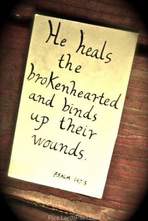 Heart, healing for the broken hearted, god please heal my broken heart ...