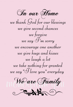 In Our Home We Thank God For Our Blessings We Give Second Chances We ...