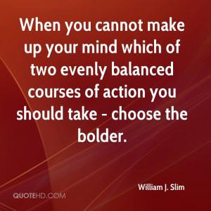 William J. Slim Quotes
