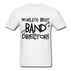 world amp 39 s best band director designed by shakeoutfitters