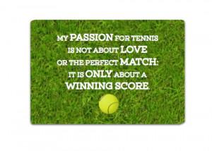 Love Winning Tennis Quote Metal Sign
