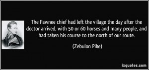 More Zebulon Pike Quotes