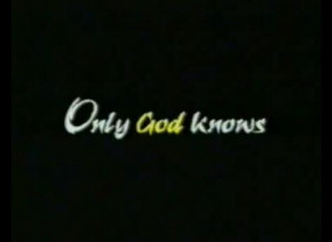 only%20god%20knows.jpg