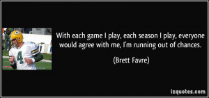 quote-with-each-game-i-play-each-season-i-play-everyone-would-agree ...