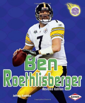 Ben Roethlisberger (Amazing Athletes)