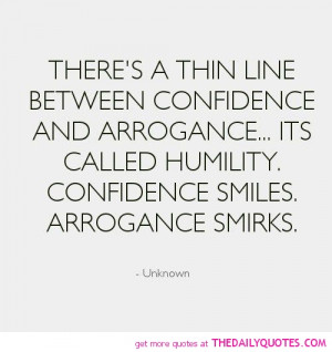 ... line-between-confidence-and-arrogance-life-quotes-sayings-pictures.jpg