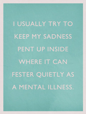design, insane, insanity, life, mental, mental illness, quote, quotes ...
