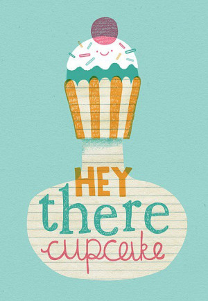 ... and everything in between / Hey There Cupcake   Flickr Photo Sharing