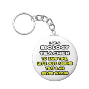 Funny Biology Teacher T-Shirts and Gifts Keychains