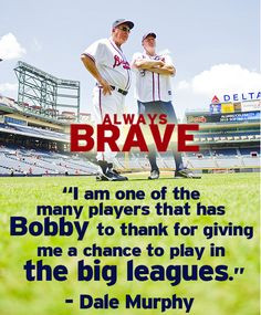 dale murphy comments on legendary coach bobby cox more baseball quotes ...