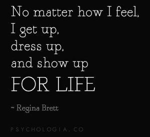 Regina Brett get up, dress up, show up