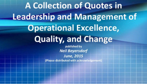 Collection of Quotes in Operational Excellence, Quality, and Change