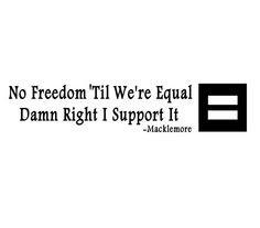Macklmore Quote Same Love Lyrics Vinyl Decal Sticker Human Rights ...