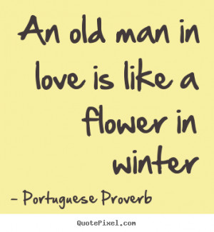 ... portuguese proverb more love quotes life quotes inspirational quotes