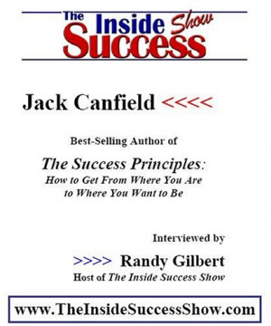... Inside Success Show : Jack Canfield discusses the Success Principles