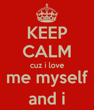 Search Results for: Quotes About Me My Self And I