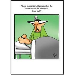 Home > Gift Ideas > Vasectomy or Anesthetic Funny Greeting Card