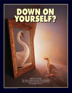Down on Yourself?
