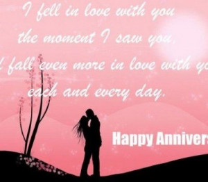 fell in love with You the Moment I saw you ~ Anniversary Quote