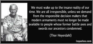 More Thor Heyerdahl Quotes