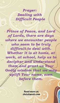 PRAYER: Dealing With Difficult Persons - Give us peace and patience to ...