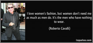 women-s-fashion-but-women-don-t-need-me-as-much-as-men-do-it-s-the-men ...