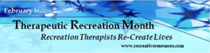 Therapeutic Recreation Month