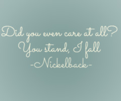 nickelback quotes source http weheartit com tag nickelback20quote