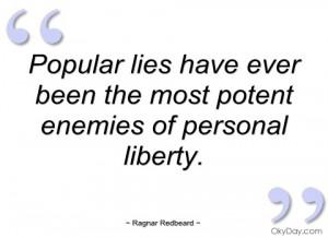 popular lies have ever been the most ragnar redbeard