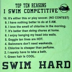 swimming sayings | Top Ten Reasons Why I Swim Competitive More