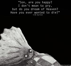 tim burton quotes | Tim Burton | Good quotes