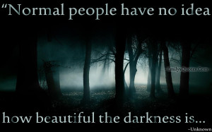 EmilysQuotes.Com - people, understanding, darkness, unknown, negative