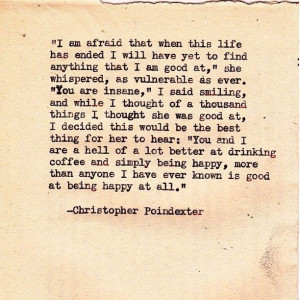 ... Christopher Poindexter quotes | by | christopher poindexter | quotes