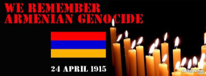 ARMENIAN GENOCIDE 24 APRIL 1915