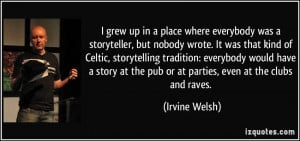 More Irvine Welsh Quotes