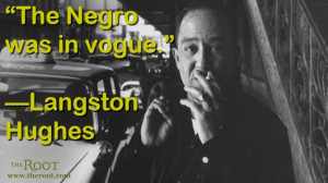 Quote of the Day: Langston Hughes on the Harlem Renaissance