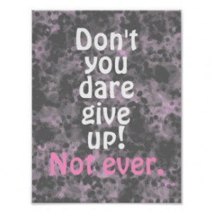 Motivational Don't Give Up Quote Print