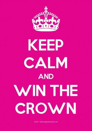 Fav Keep Calm #pageant Pageants Quotes, Keepcalm