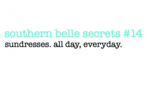 Technically not a Southern Belle, but still true...