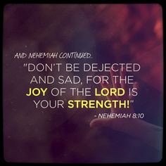 ... bible verses for sad christians quotes nehemiah 810 joy quotes