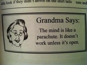 Grandma is always right