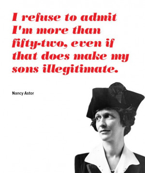 Nancy Astor - The Greatest Things Ever Said About Growing Old - Purple ...