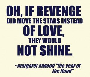margaret atwood # quotes # love # revenge
