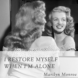 Quotes: Marilyn Monroe on being alone