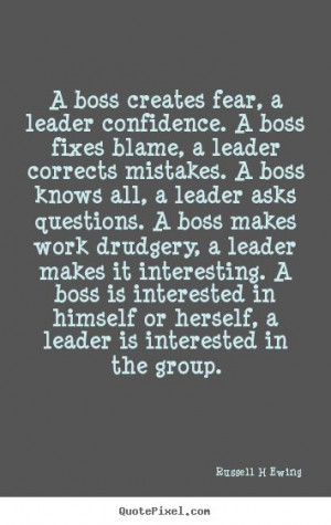 ... boss fixes..: Quotes About Bosses, Quotes Inspiration, Leader Quotes