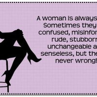 Related Pictures women are always right and men are never wrong joey o ...
