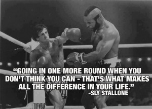 "... All The Difference In Your Life "" - Sly Stallone ~ Boxing Quotes"