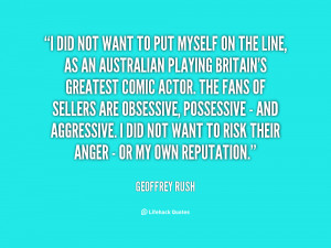 quote-Geoffrey-Rush-i-did-not-want-to-put-myself-49009.png